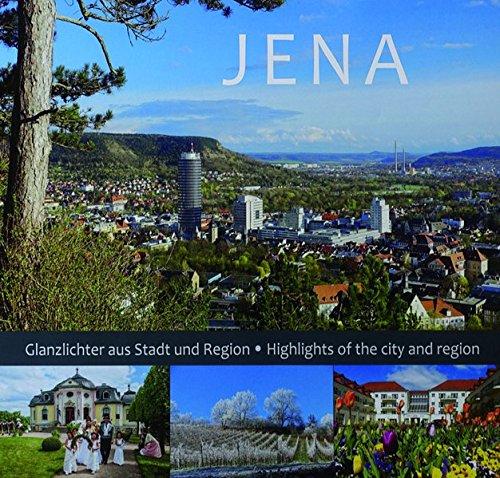 JENA: Glanzlichter aus Stadt und Region