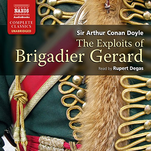 Doyle: The Exploits of Brigadier Gerard audiobook cover art