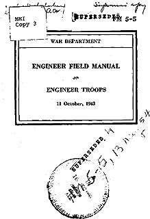 FM 5-5 ENGINEER FIELD MANUAL ENGINEER TROOPS (11 October, 1943)
