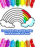 Learn Coloring and Drawing With Rainbow For Kids