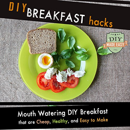 DIY Breakfast Hacks audiobook cover art