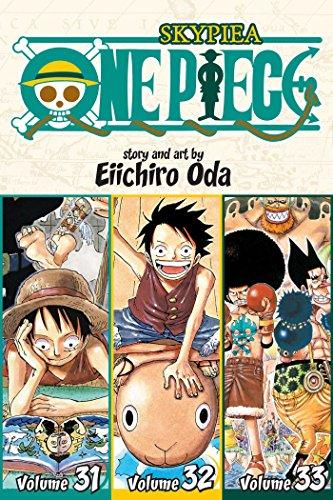 One Piece: Skypeia 31-32-33, Vol. 11 (Omnibus Edition): Includes Vols. 31, 32 & 33