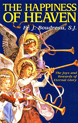 The Happiness of Heaven: The Joys and Rewards of Eternal Glory (English Edition)