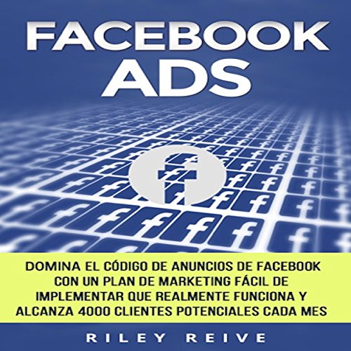 Facebook Ads [Spanish Edition] audiobook cover art