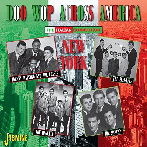Doo Wop Across America - The Italian Connection - New York