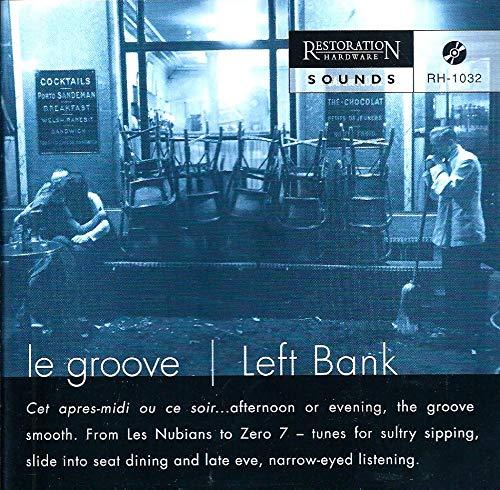 Le Groove/Left Bank (Restoration Hardware)