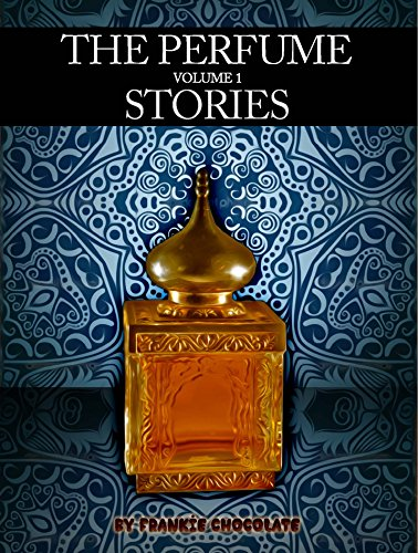 The Perfume Stories Volume 1 (English Edition)