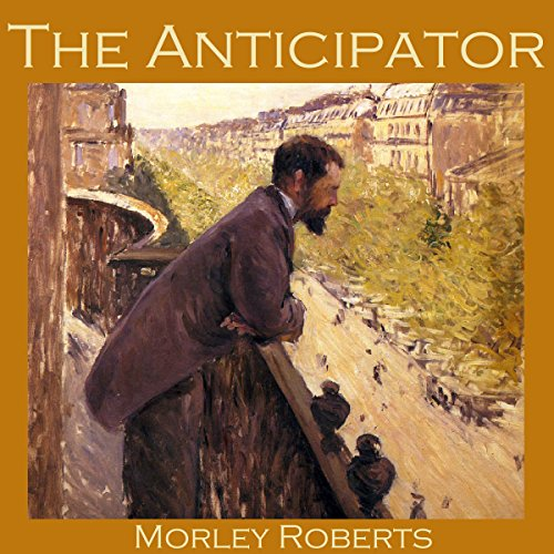 The Anticipator audiobook cover art