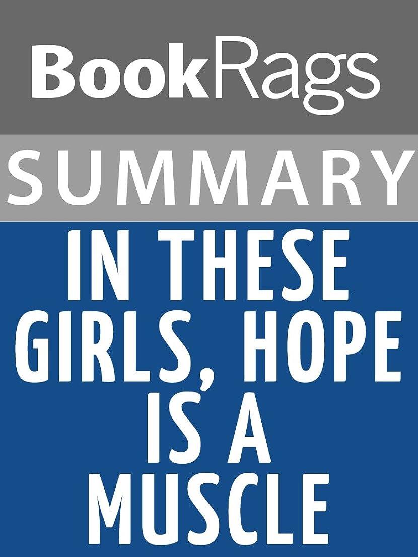 スポンサー弱めるへこみSummary & Study Guide: In These Girls, Hope is a Muscle (English Edition)