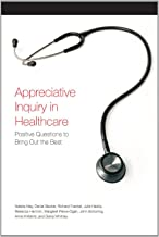 Appreciative Inquiry in Healthcare