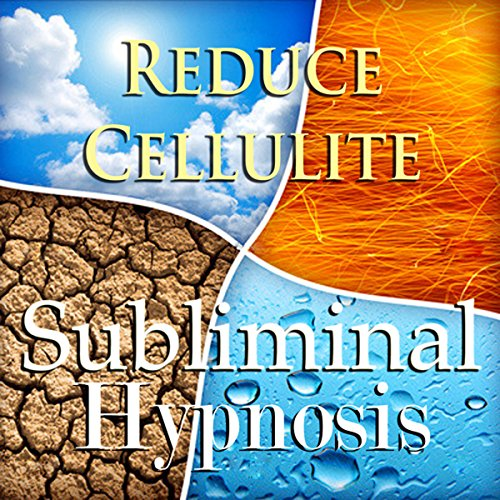 Reduce Cellulite Subliminal Affirmations audiobook cover art