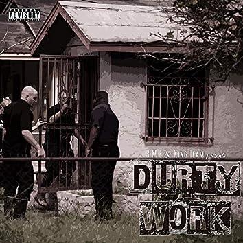 Durty Wurk