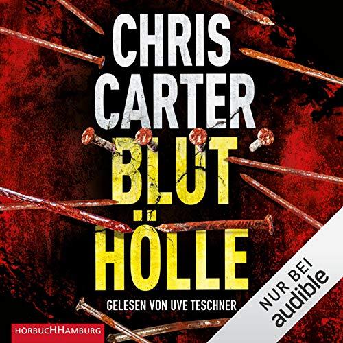 Bluthölle: Hunter und Garcia Thriller 11