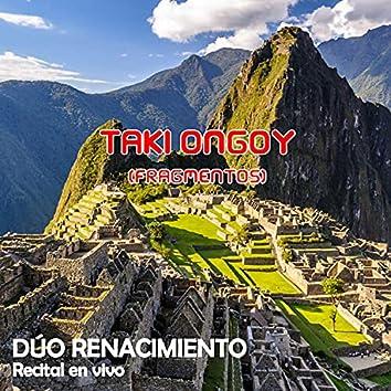 TAKI ONGOY (Fragmentos) (Recital en vivo)