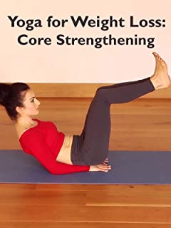 Roxy Shahidi Yoga for Weightloss: Core Strengthening