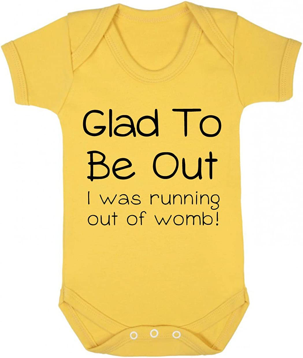 Glad to be Out I was Running Out of Womb Fun Baby Playsuit//Bodysuit