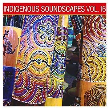 Indigenous Soundscapes, Vol. 16