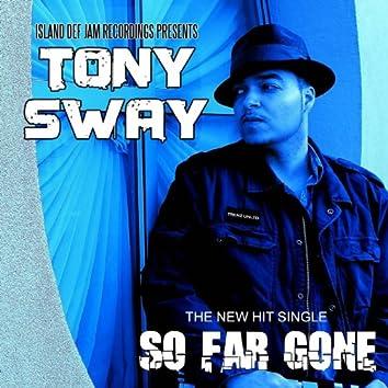 So Far Gone - Single