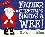 Father Christmas Needs a Wee (English Edition)