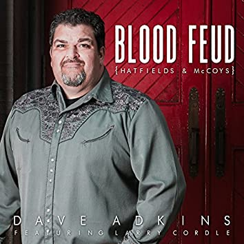 Blood Feud (Hatfields & McCoys)