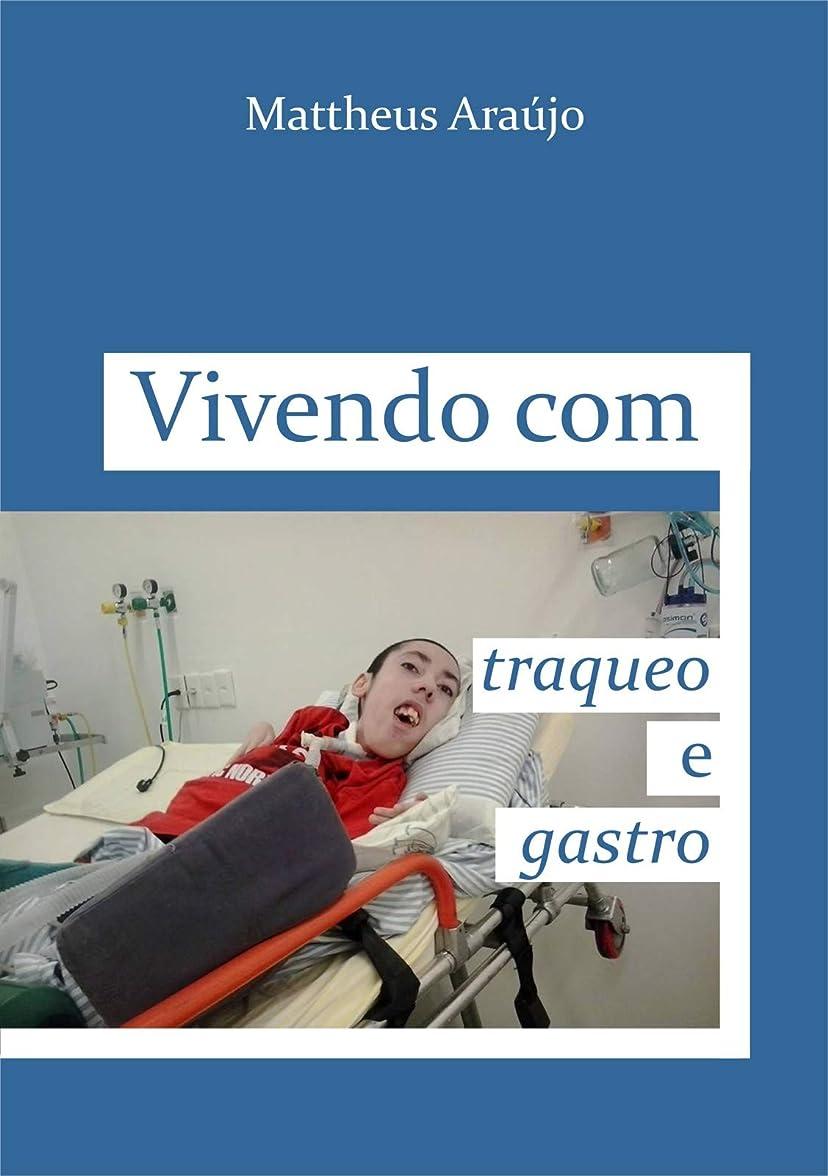 下に食べる短くするVivendo com traqueo e gastro (Portuguese Edition)