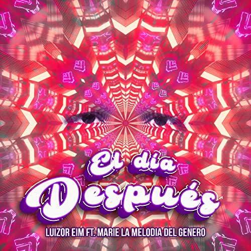 Luizor EIM feat. Marie la Melodia Del Genero