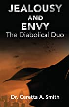 Jealousy and Envy: The Diabolical Duo