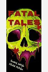 Fatal Tales Kindle Edition