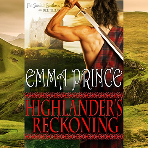 Highlander's Reckoning: The Sinclair Brothers Trilogy, Book 3