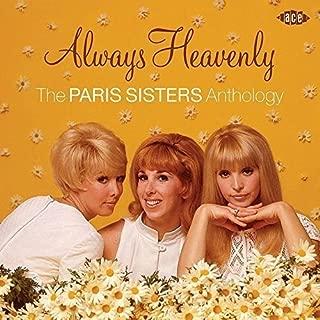 Always Heavenly: Paris Sisters Anthology