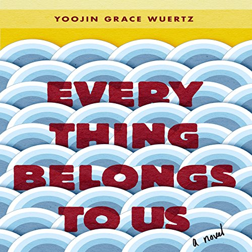Everything Belongs to Us audiobook cover art