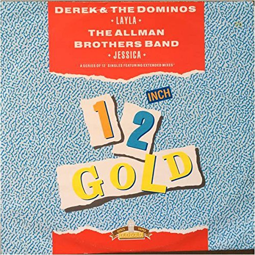 Layla / Jessica - Derek & The Dominos / Allman Brothers Band, The 12'