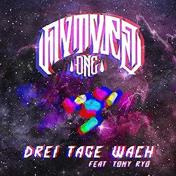 3 Tage Wach (feat. Tony Ryo)