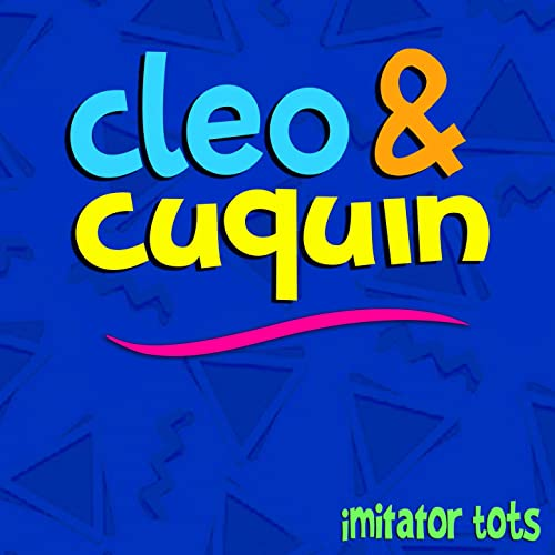Cleo & Cuquin de Imitator Tots en Amazon Music - Amazon.es