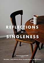 Reflections on Singleness