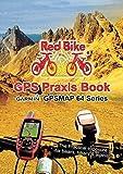 GPS Praxis Book Garmin GPSMAP64 Series (2015-09-21)