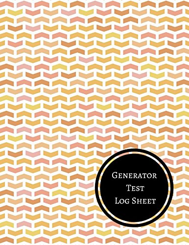 Generator Test Log Sheet: Generator Maintenance Log