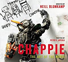 Chappie: The Art of the Movie by Peter Aperlo (2015-03-03)