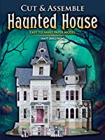 Cut & Assemble Haunted House: Easy-to-Make Paper Model