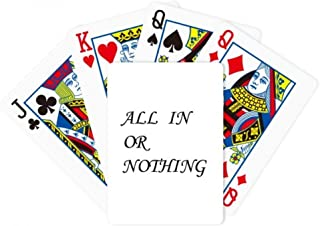 All In Or Nothing Quotes Poker Playing Magic Card Fun Board Game