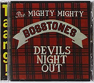 Devils Night Out by Mighty Mighty Bosstones (1992-02-07)
