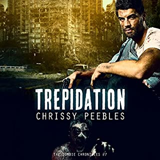 The Zombie Chronicles: Trepidation audiobook cover art