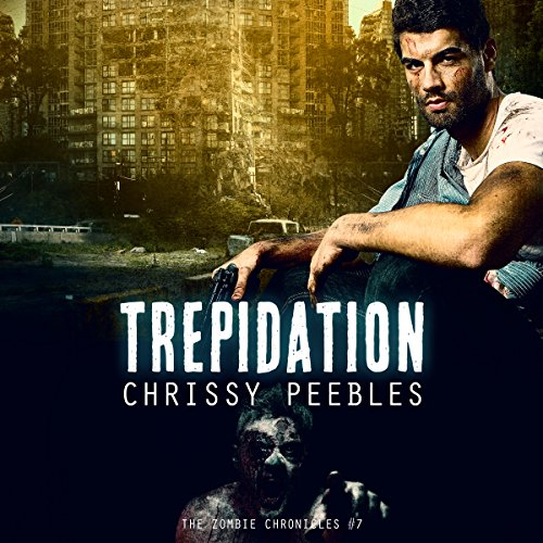 The Zombie Chronicles: Trepidation cover art