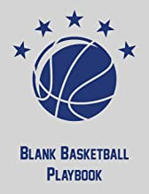 Blank Basketball Playbook: Notebook with blank basketball court diagrams, notes, and undated calendar (8.5x11)