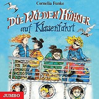Die wilden Hühner auf Klassenfahrt                   Autor:                                                                                                                                 Cornelia Funke                               Sprecher:                                                                                                                                 Cornelia Funke                      Spieldauer: 2 Std. und 27 Min.     130 Bewertungen     Gesamt 4,8
