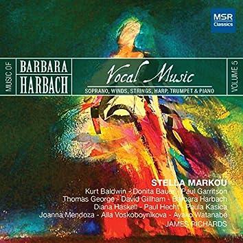 Harbach 5: Vocal Music