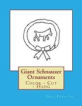 Giant Schnauzer Ornaments: Color - Cut - Hang