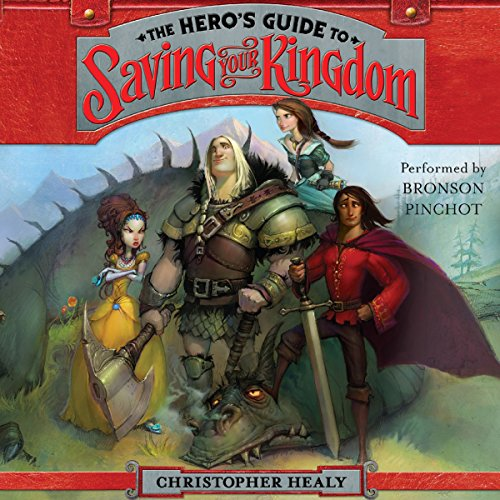The Hero's Guide to Saving Your Kingdom audiobook cover art