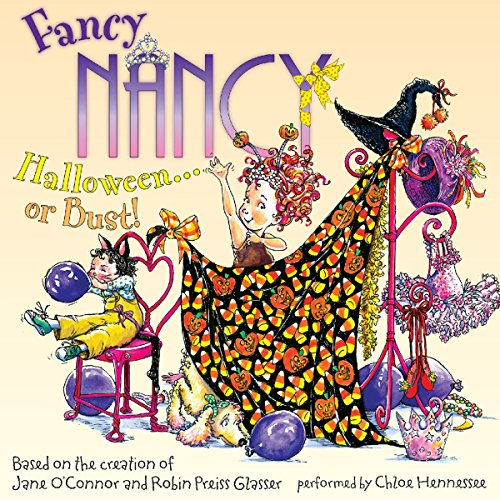 Fancy Nancy: Halloween... or Bust! audiobook cover art