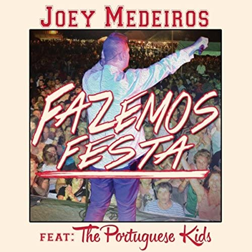 Joey Medeiros feat. The Portuguese Kids